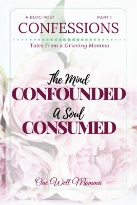 "A young mother's journaling of her experience with grief and depression. In this serial post "" Part 1, The Mind Confounded A Soul Consumed,"" she writes uninhibitedly, and with such ferocity about many of the emotions that must cope with while she manages to process through her grief."