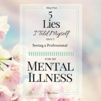 5 Lies I Told Myself About Seeking Help