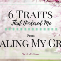 6 Traits That Hindered Me from Healing from Grief